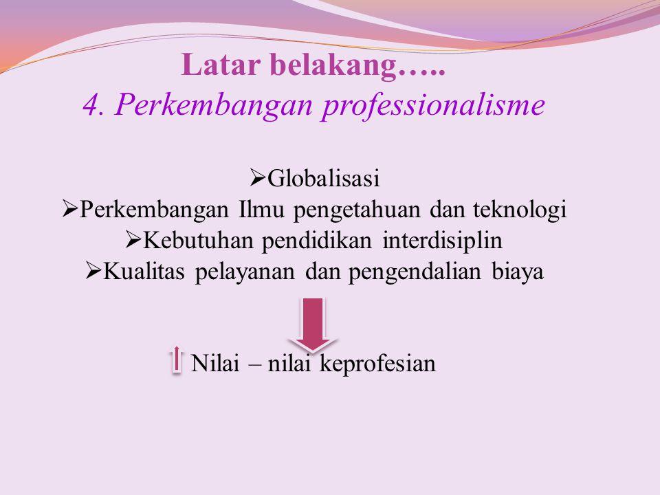 4. Perkembangan professionalisme