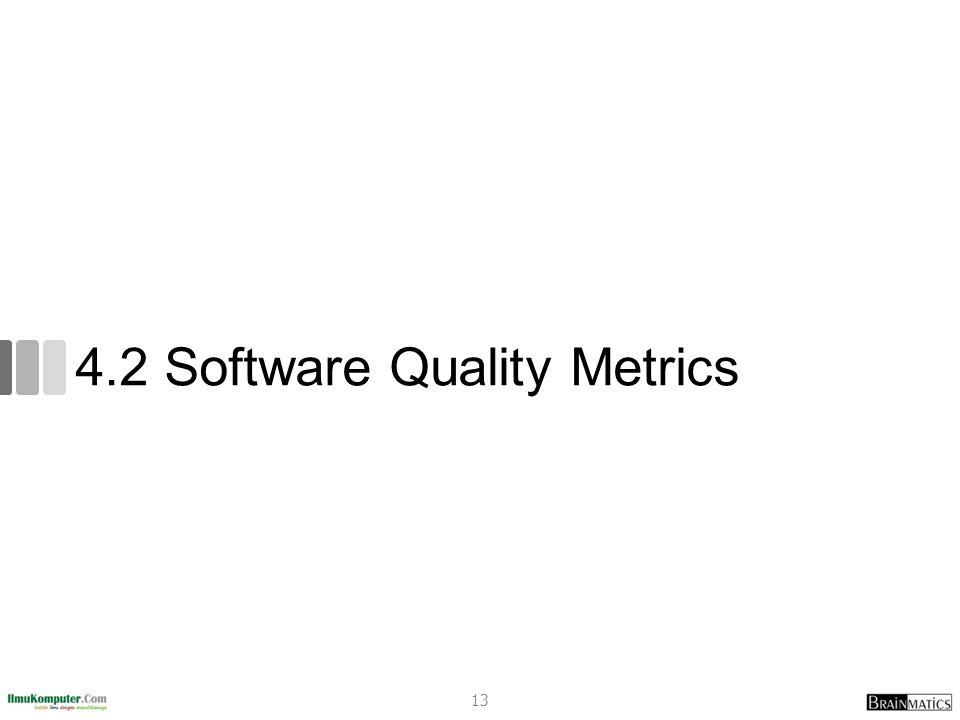 4.2 Software Quality Metrics