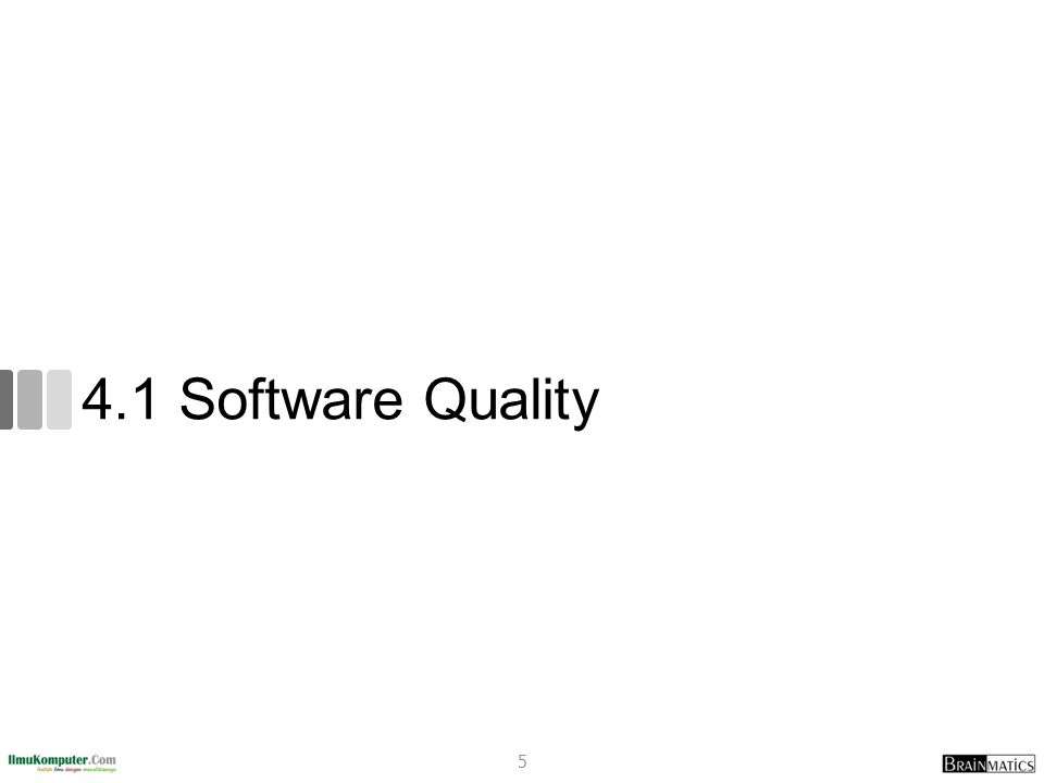 4.1 Software Quality
