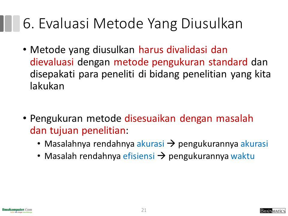 6. Evaluasi Metode Yang Diusulkan