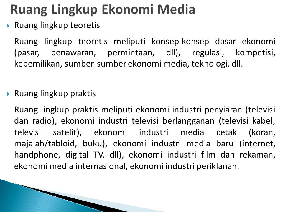 Ruang Lingkup Ekonomi Media