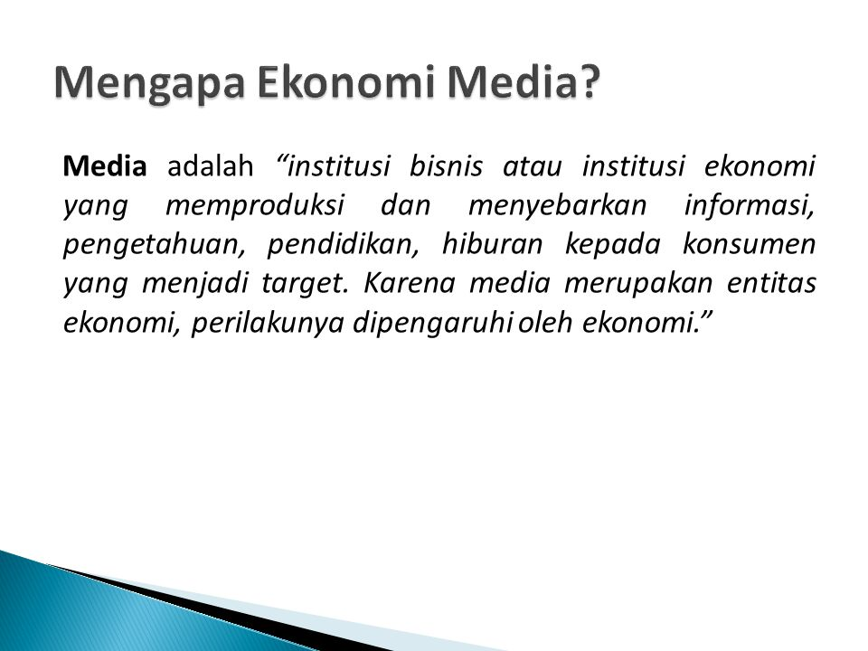 Mengapa Ekonomi Media