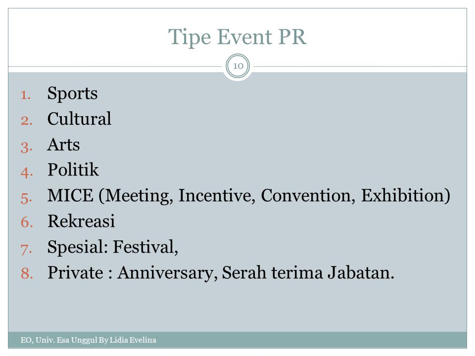 Tipe Event PR Sports Cultural Arts Politik