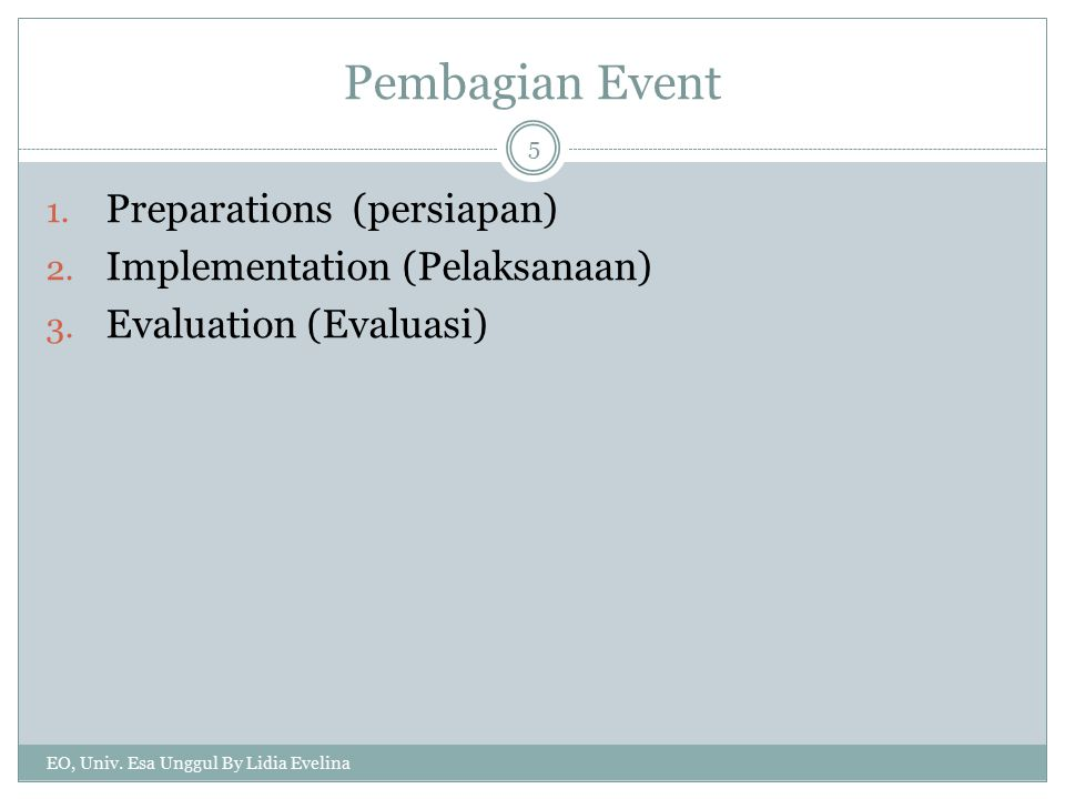 Pembagian Event Preparations (persiapan) Implementation (Pelaksanaan)