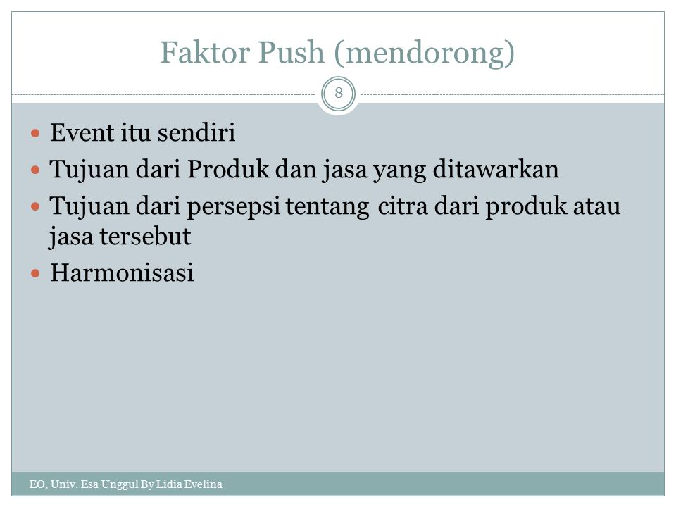 Faktor Push (mendorong)