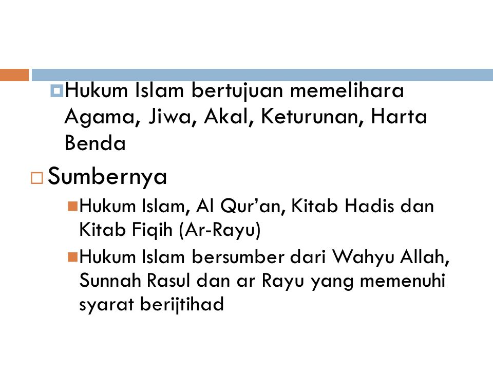 Hukum Islam bertujuan memelihara Agama, Jiwa, Akal, Keturunan, Harta Benda