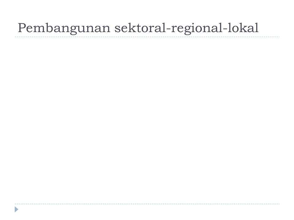Pembangunan sektoral-regional-lokal