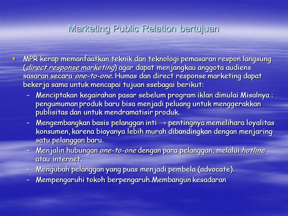 Marketing Public Relation bertujuan