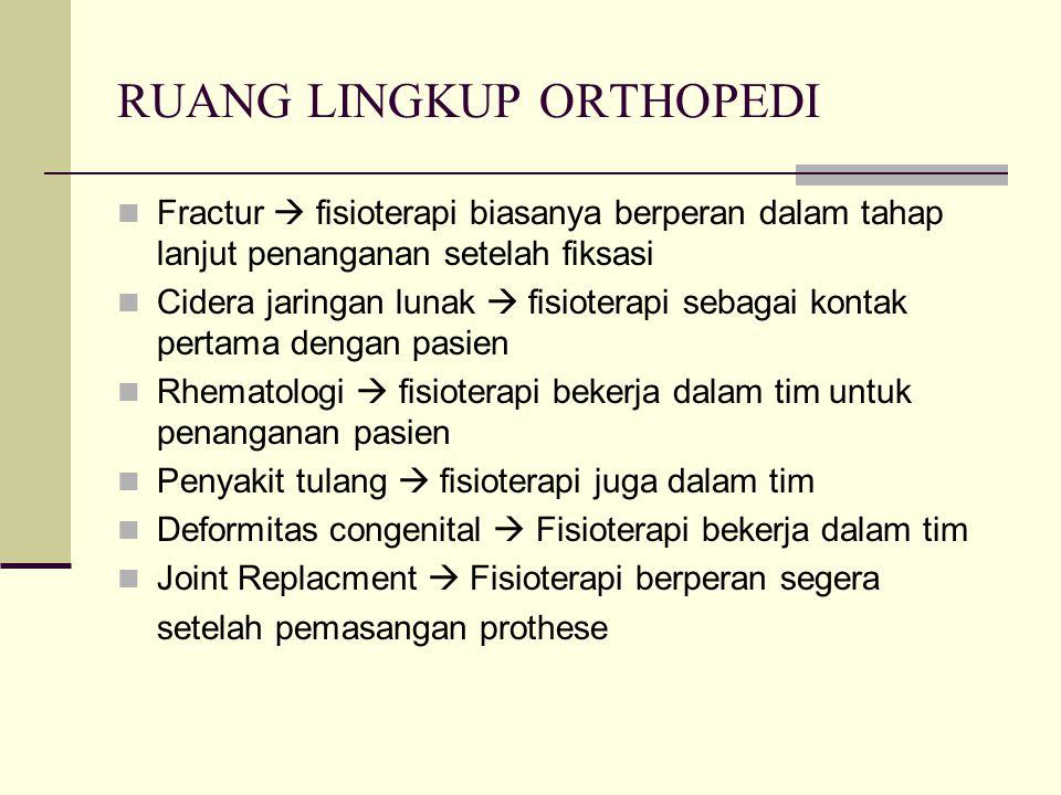 RUANG LINGKUP ORTHOPEDI