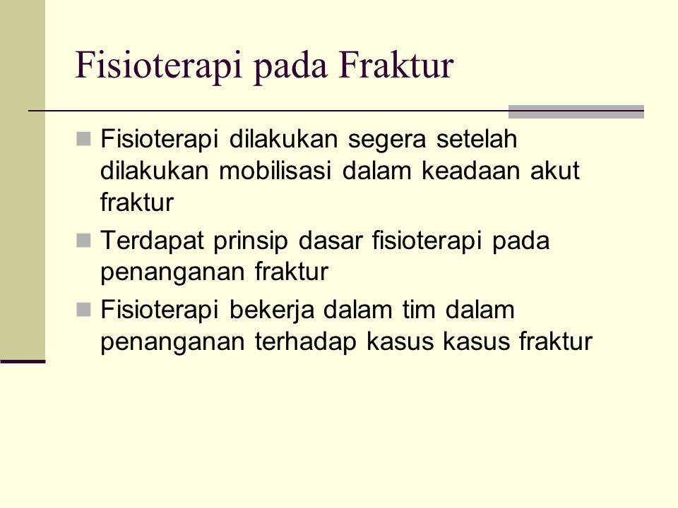 Fisioterapi pada Fraktur