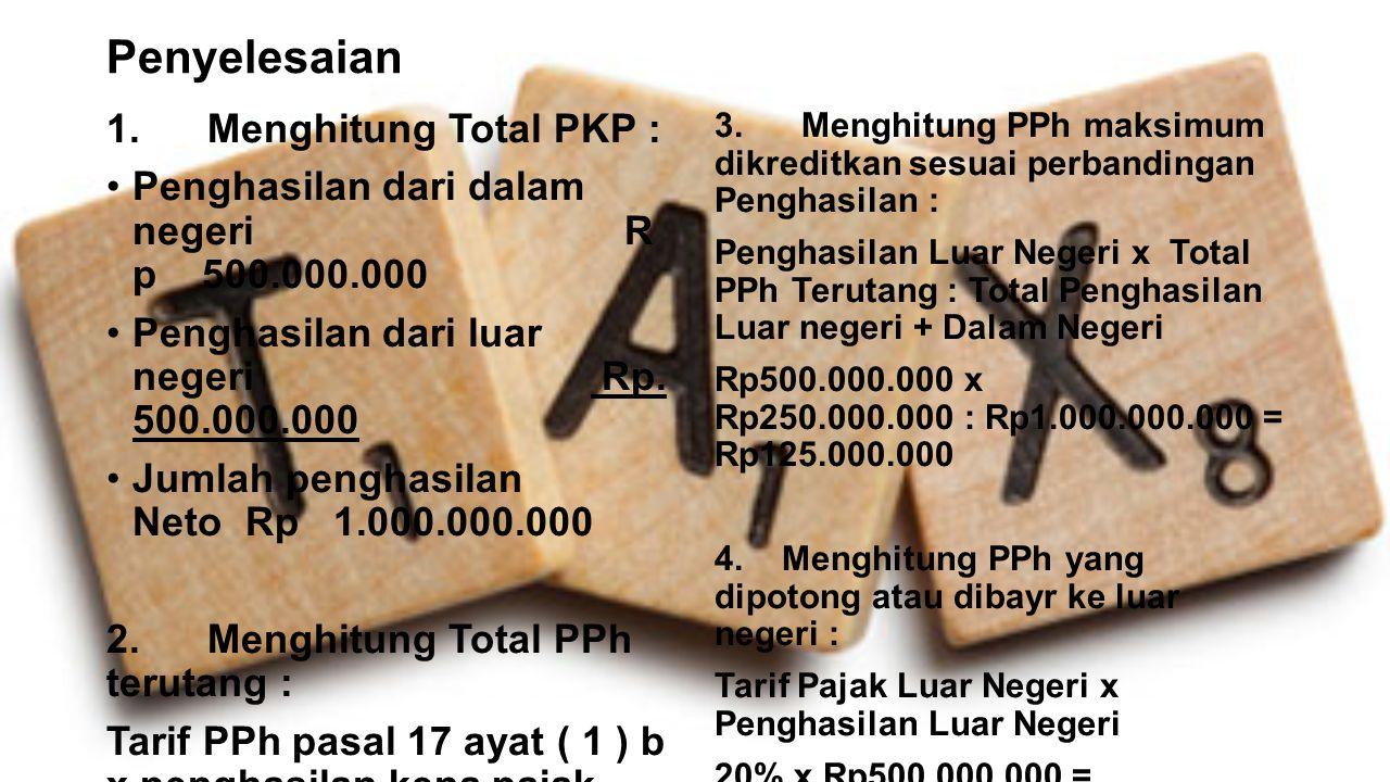 Penyelesaian 1. Menghitung Total PKP :