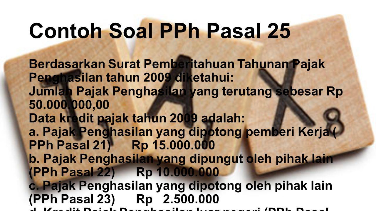 Contoh Soal PPh Pasal 25
