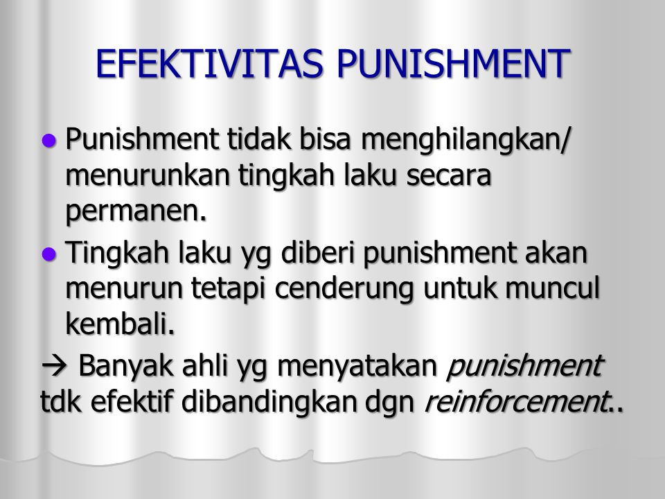 EFEKTIVITAS PUNISHMENT