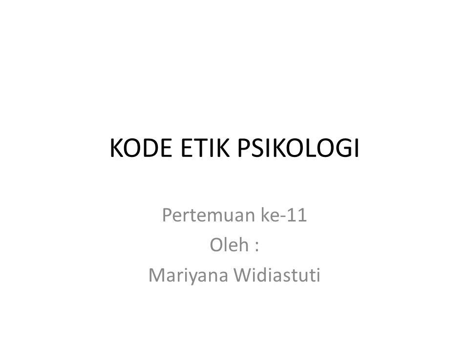 Pertemuan ke-11 Oleh : Mariyana Widiastuti