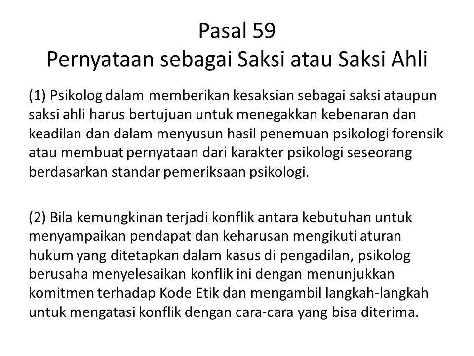 Pasal 59 Pernyataan sebagai Saksi atau Saksi Ahli