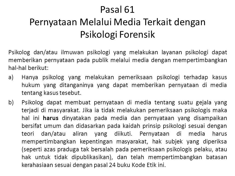Pasal 61 Pernyataan Melalui Media Terkait dengan Psikologi Forensik