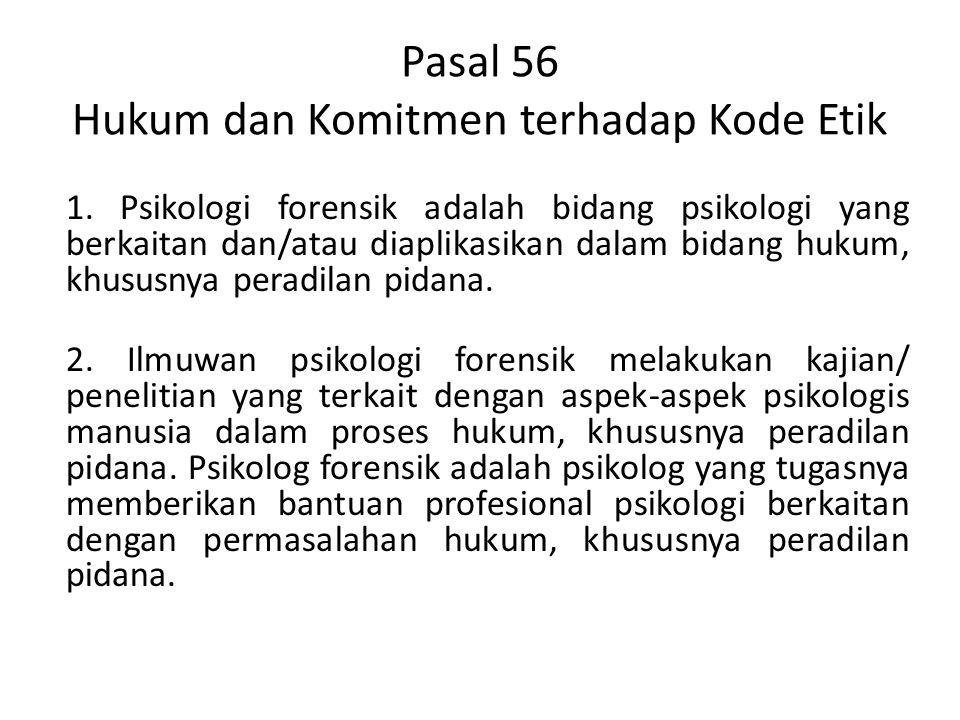 Pasal 56 Hukum dan Komitmen terhadap Kode Etik