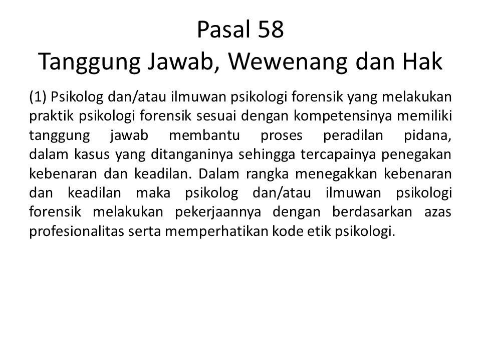 Pasal 58 Tanggung Jawab, Wewenang dan Hak