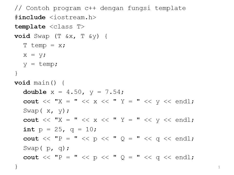 // Contoh program c++ dengan fungsi template
