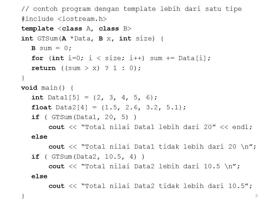 // contoh program dengan template lebih dari satu tipe