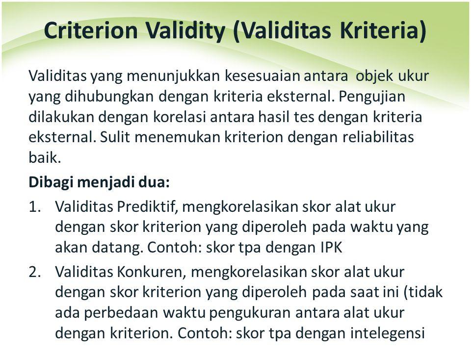 Criterion Validity (Validitas Kriteria)