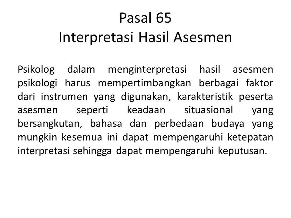 Pasal 65 Interpretasi Hasil Asesmen