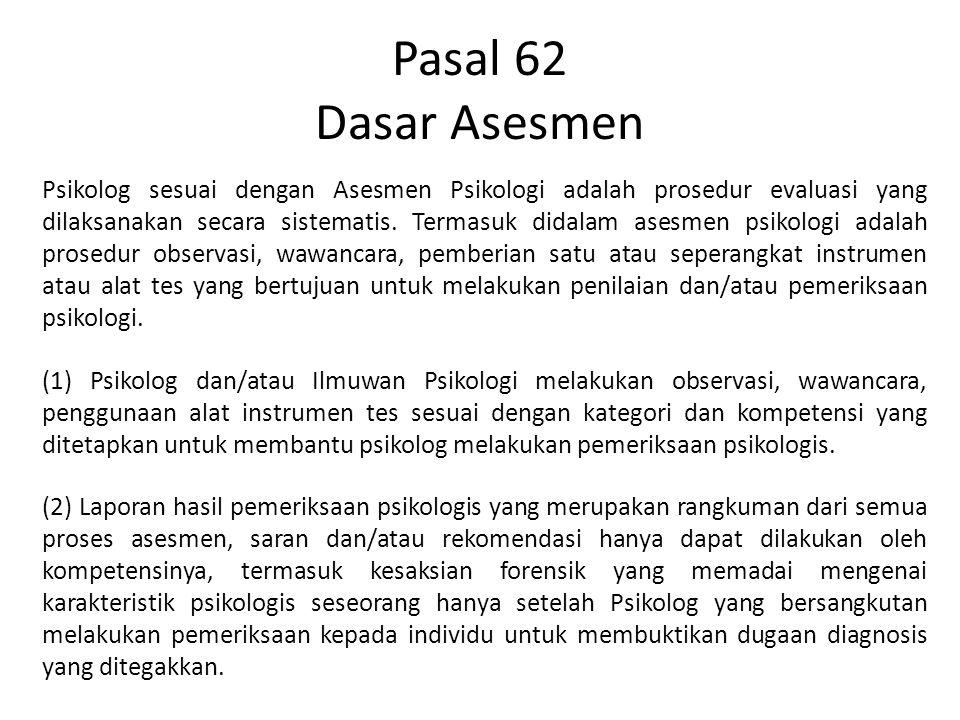 Pasal 62 Dasar Asesmen