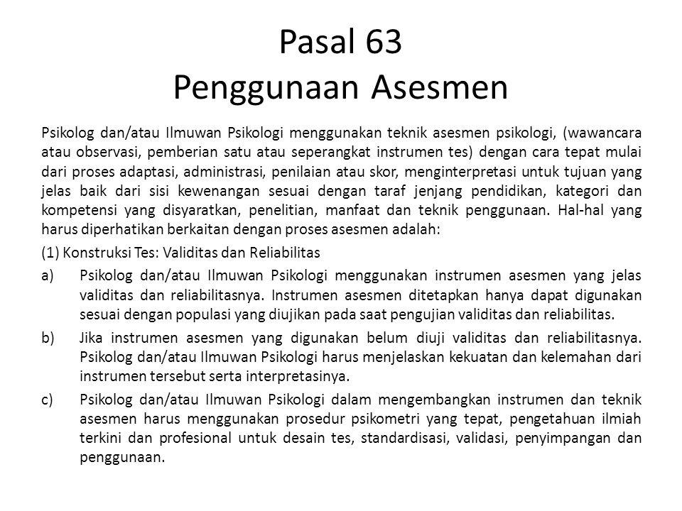 Pasal 63 Penggunaan Asesmen