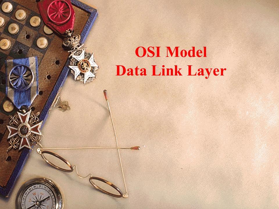 OSI Model Data Link Layer