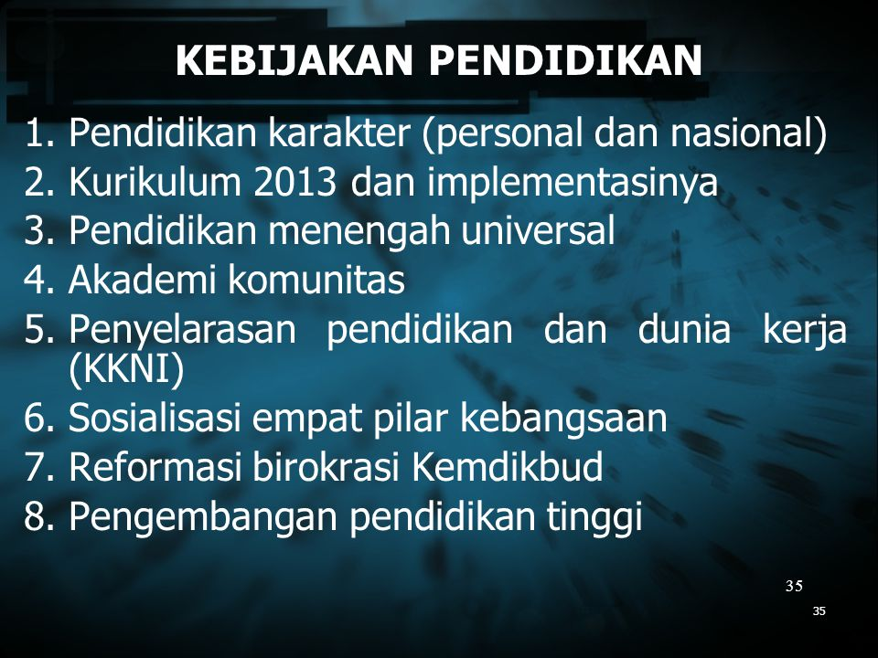 KEBIJAKAN PENDIDIKAN Pendidikan karakter (personal dan nasional)