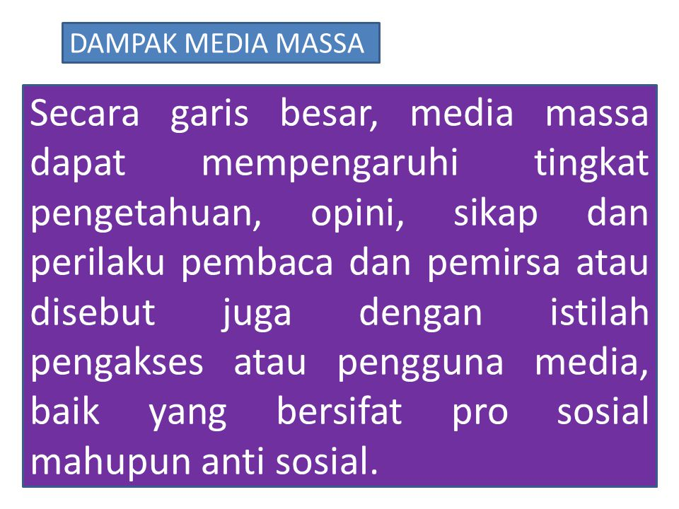 DAMPAK MEDIA MASSA