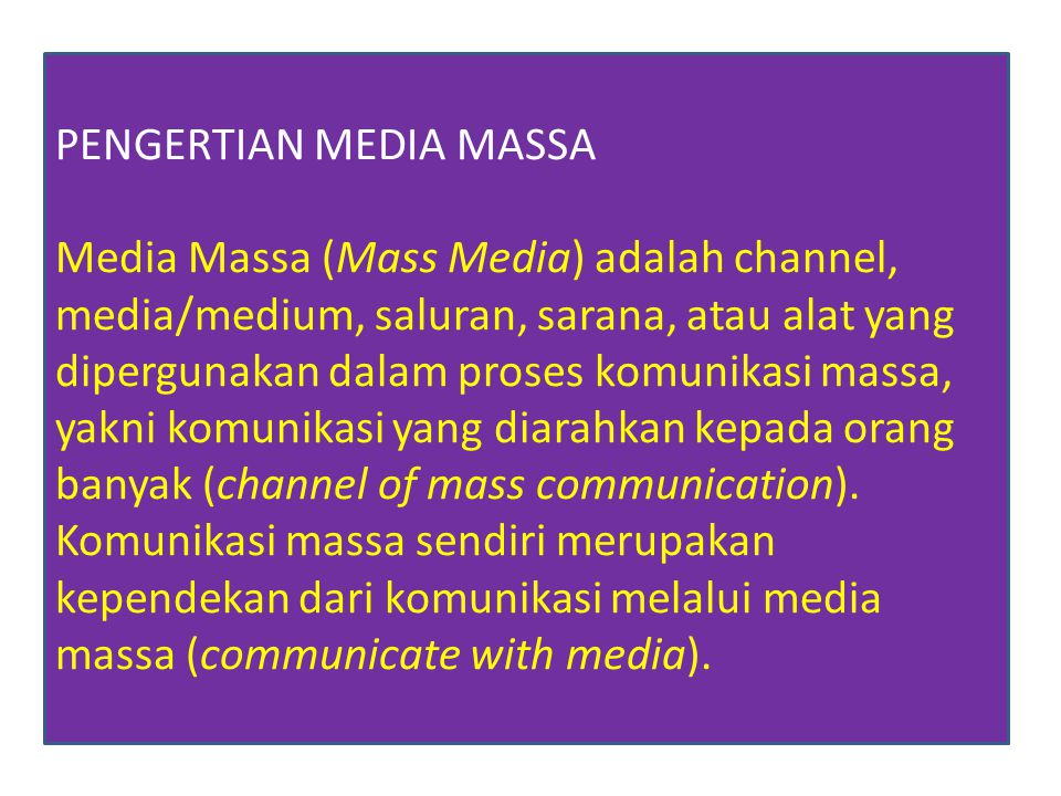 PENGERTIAN MEDIA MASSA