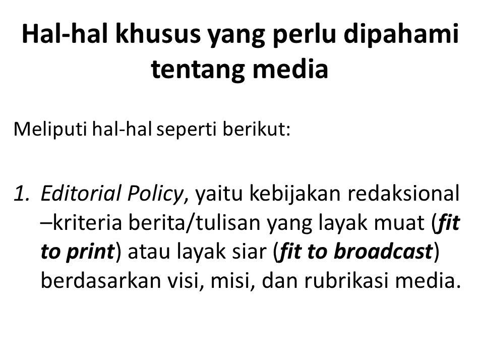 Hal-hal khusus yang perlu dipahami tentang media