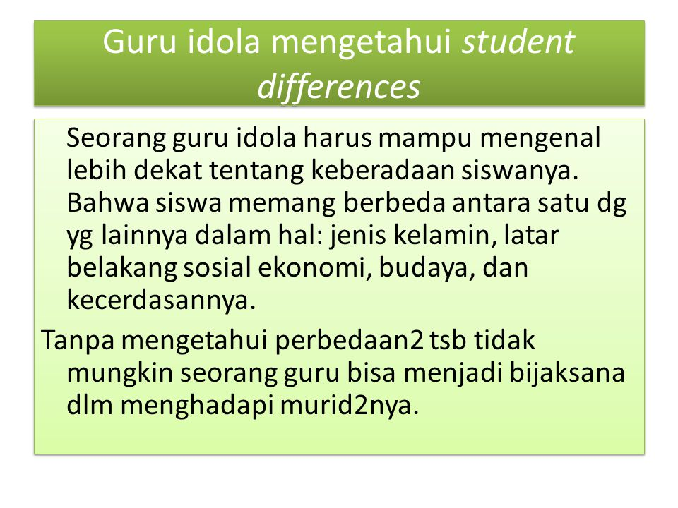 Guru idola mengetahui student differences
