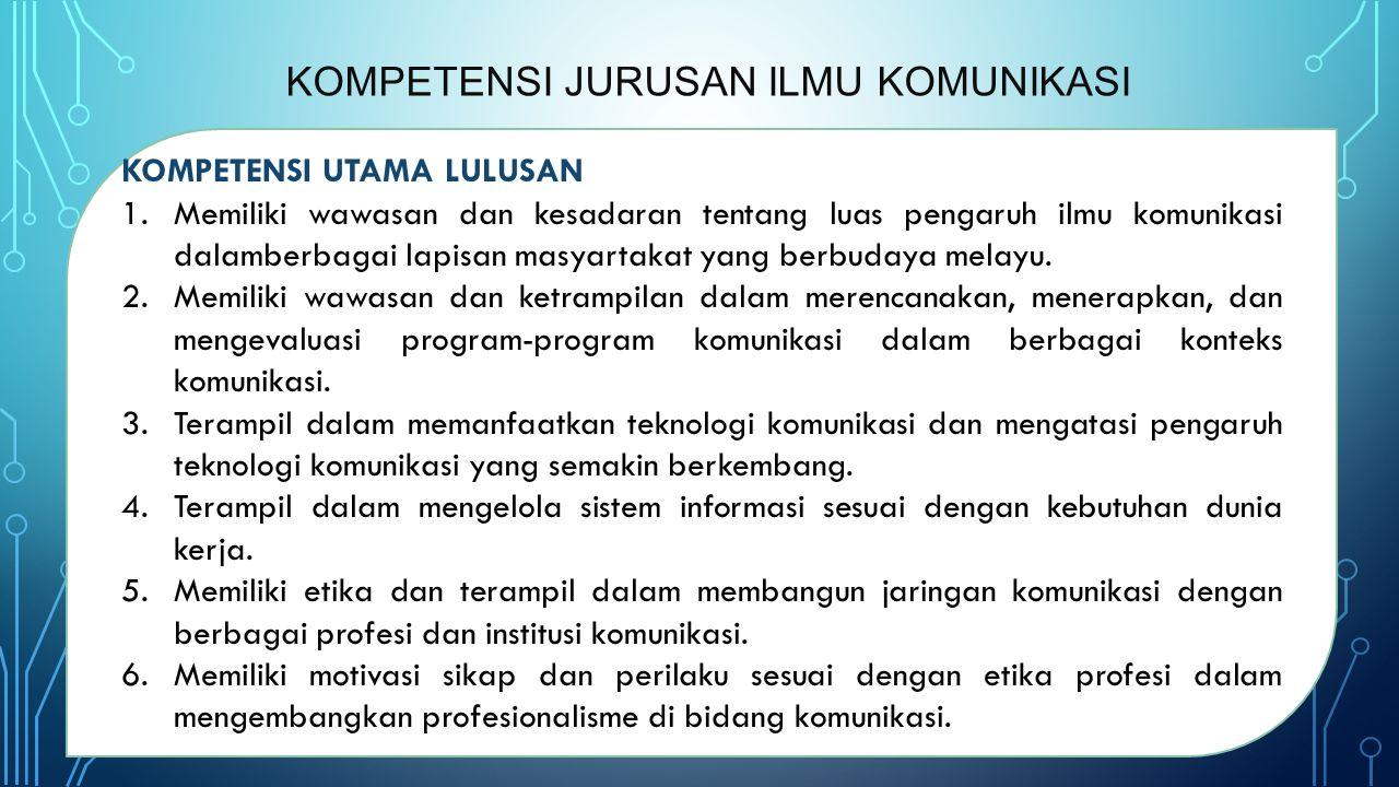 Kompetensi jurusan ilmu komunikasi