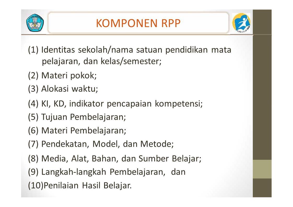 KOMPONEN RPP (1) Identitas sekolah/nama satuan pendidikan mata
