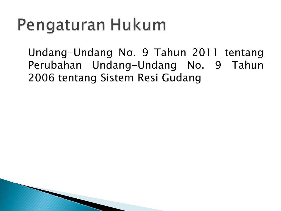 Pengaturan Hukum Undang-Undang No. 9 Tahun 2011 tentang Perubahan Undang-Undang No.