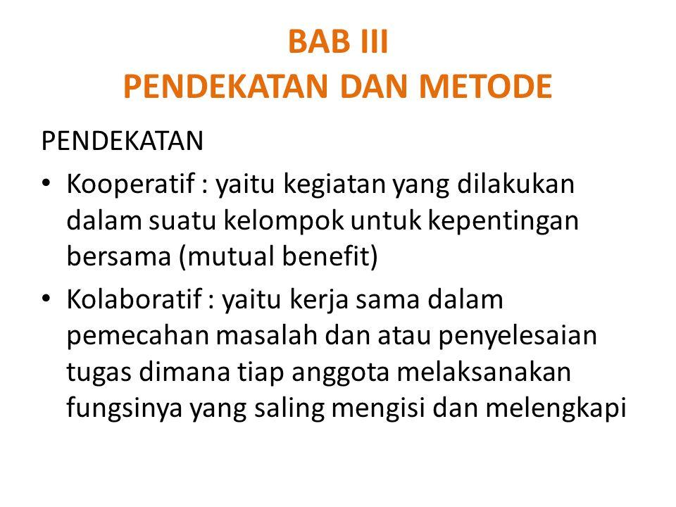 BAB III PENDEKATAN DAN METODE