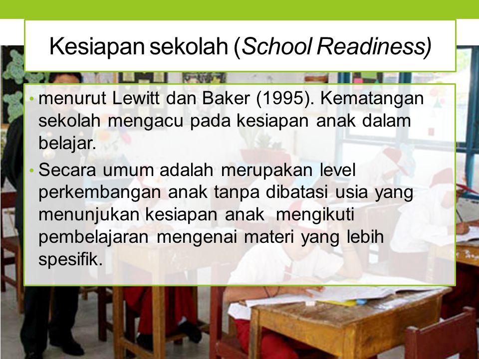 Kesiapan sekolah (School Readiness)