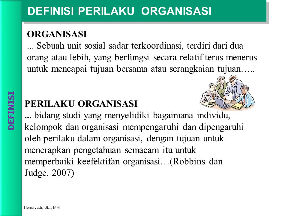 DEFINISI PERILAKU ORGANISASI