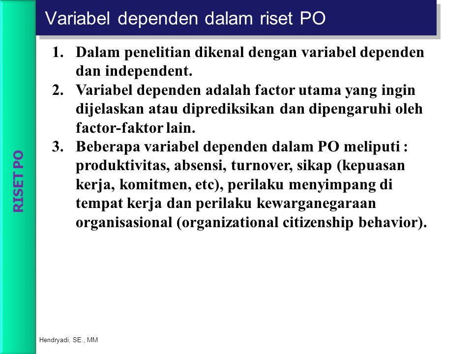 Variabel dependen dalam riset PO