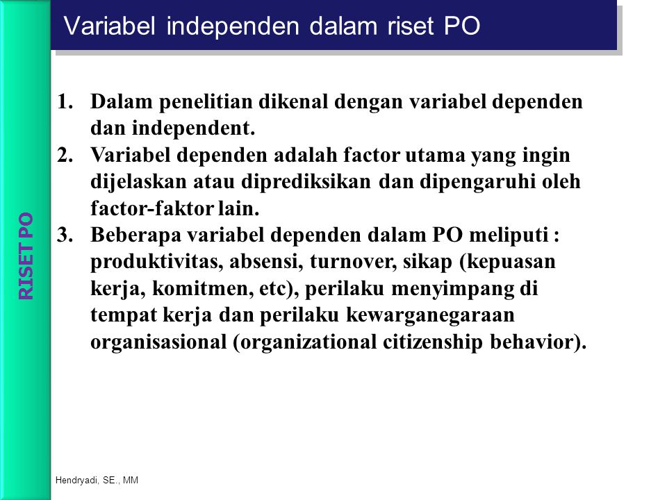 Variabel independen dalam riset PO