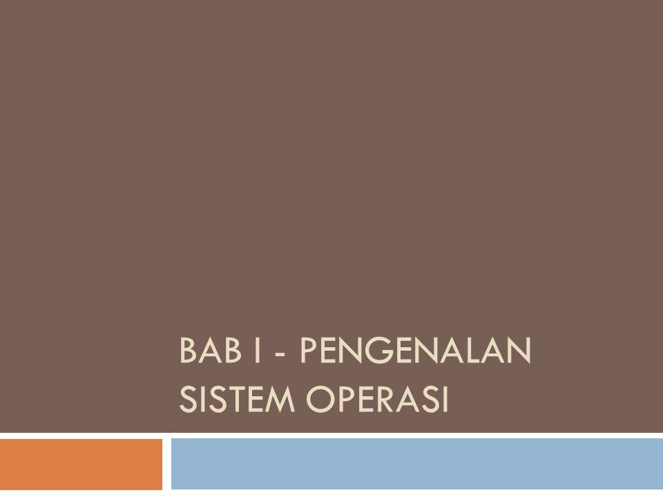 BAB I - Pengenalan Sistem Operasi