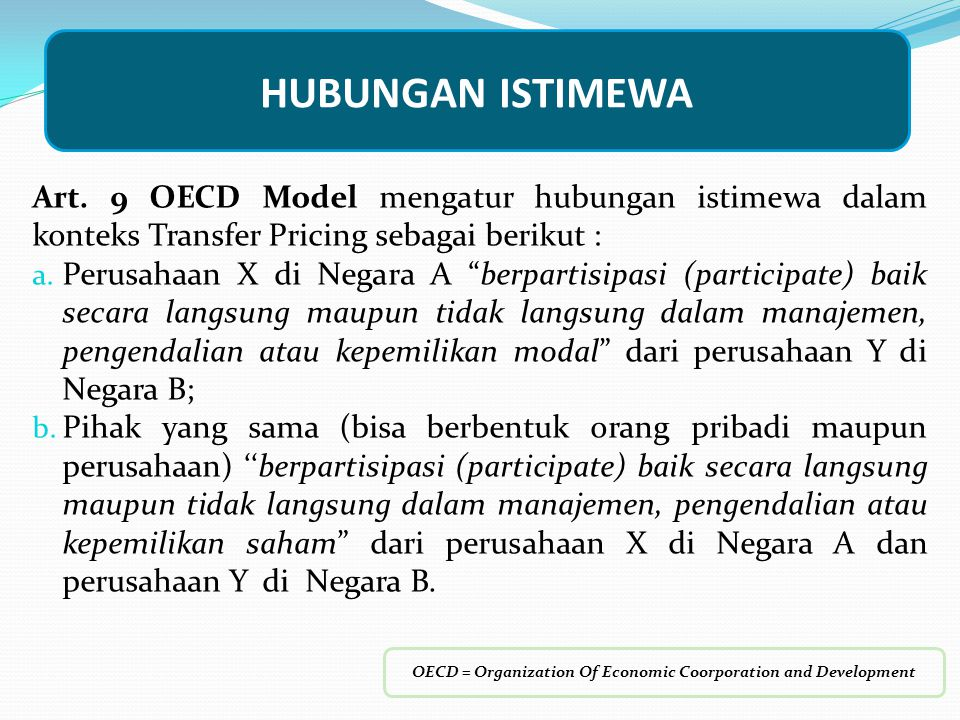 OECD = Organization Of Economic Coorporation and Development