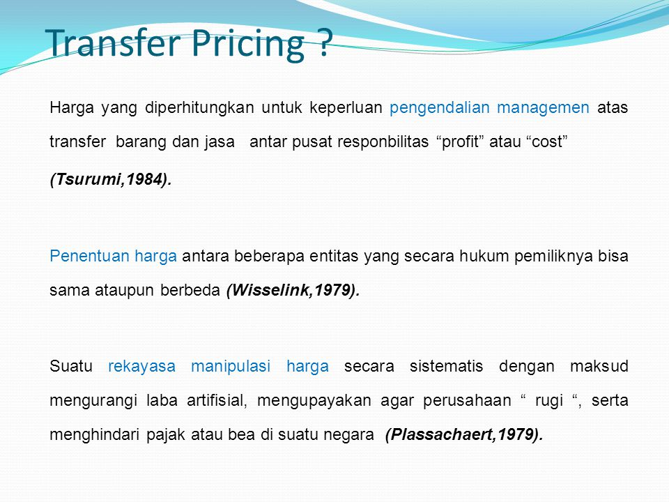 Transfer Pricing (Tsurumi,1984).