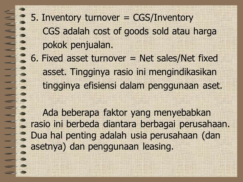 5. Inventory turnover = CGS/Inventory