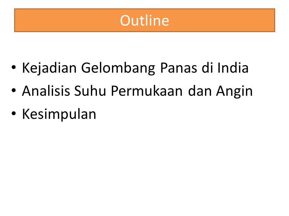 Outline Kejadian Gelombang Panas di India