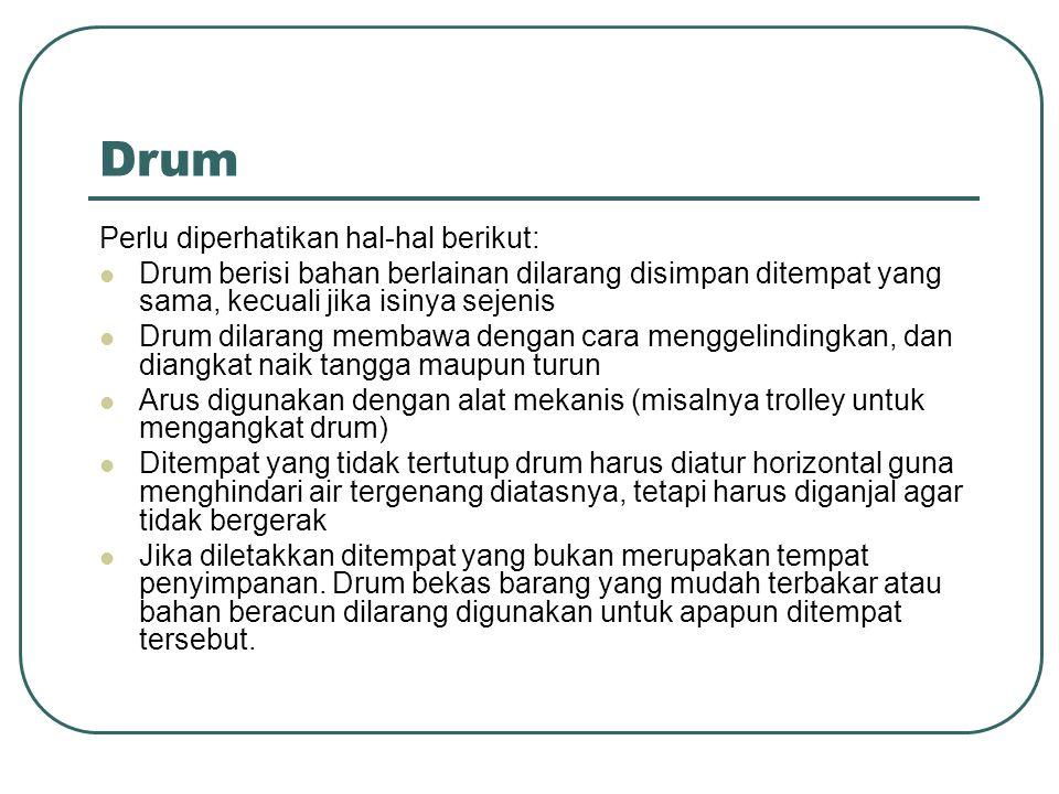 Drum Perlu diperhatikan hal-hal berikut: