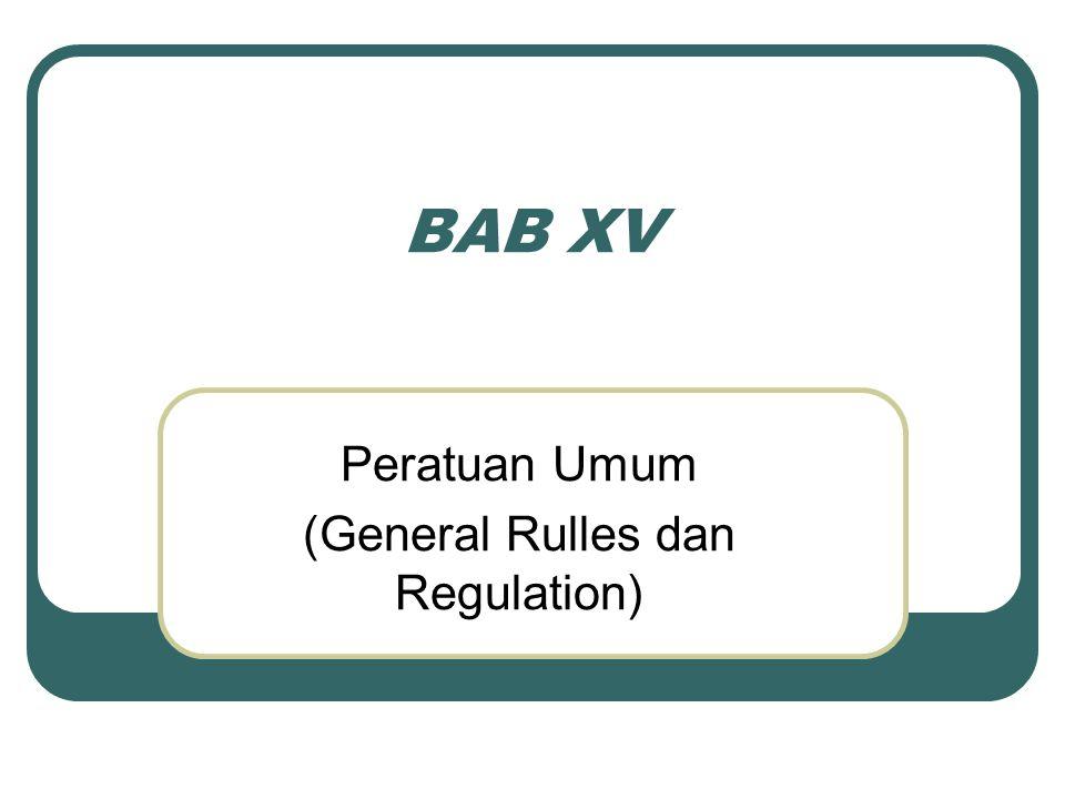 Peratuan Umum (General Rulles dan Regulation)