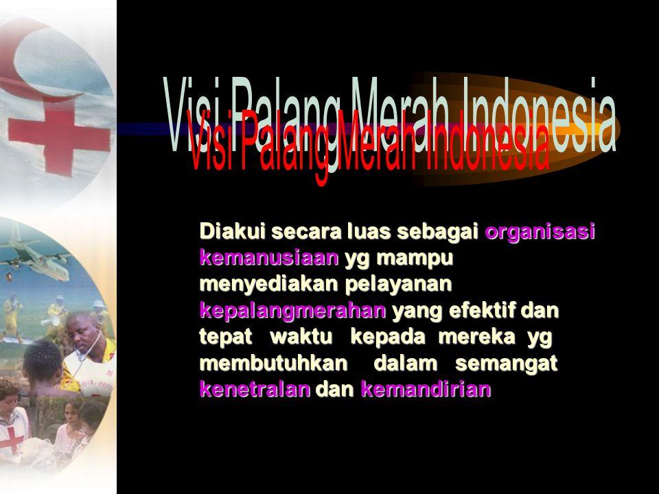 Visi Palang Merah Indonesia